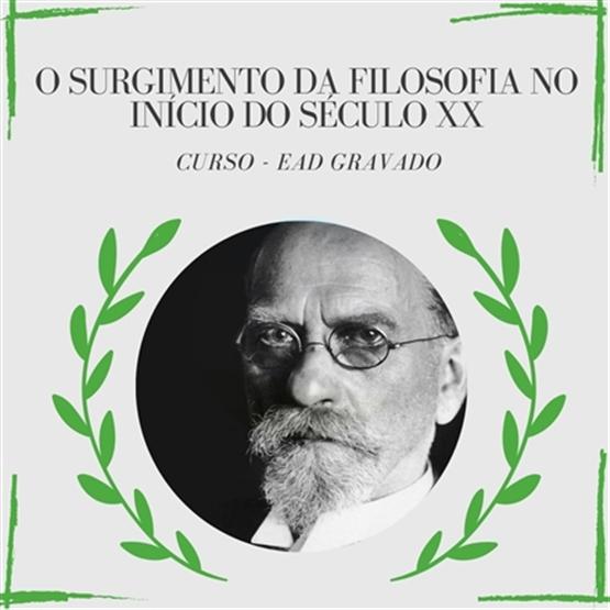 O surgimento da Filosofia no início do século XX
