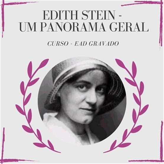 Edith Stein - um panorama geral