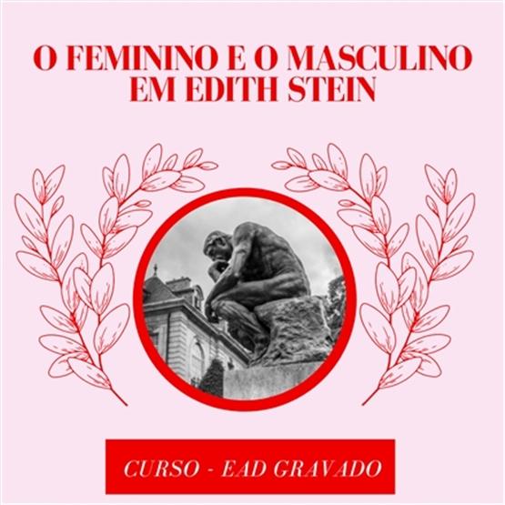 O feminino e o masculino em Edith Stein